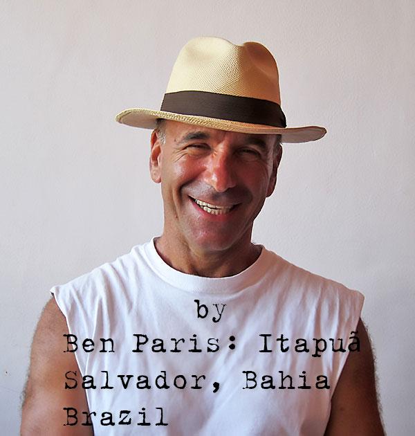 Ben Paris: Salvador, Bahia, Brazil