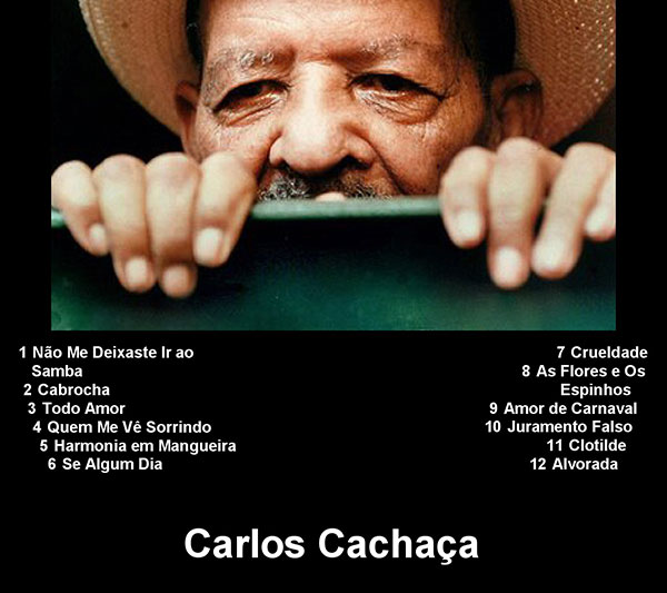 Carlos Cachaça of Brazil
