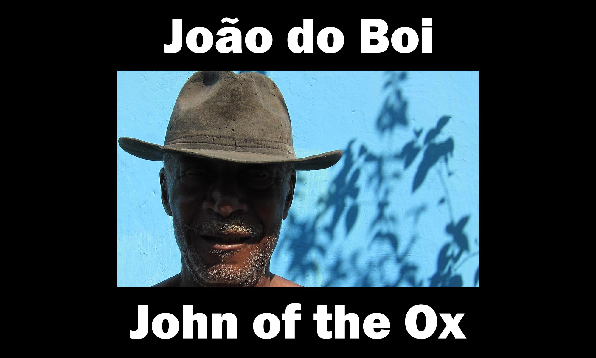 João do Boi - John of the Ox